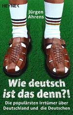 Buch Wie deutsch ist das denn?!
